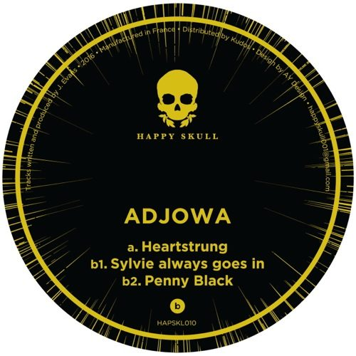 Adjowa - Heartstrung - HAPSKL010 - HAPPY SKULL