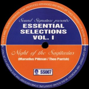 Marsellus Pittman/Theo Parrish - Essential Selections Vol. 1 - SS007 - SOUND SIGNATURE
