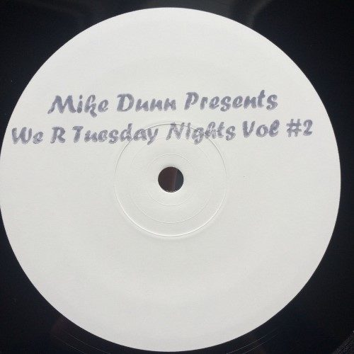 Mike Dunn - We R Tuesday Nights Vol #2 - MD002 - NO LABEL