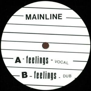 Mainline - Feelings - MLINE001 - MAINLINE
