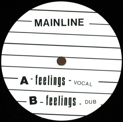 Mainline - Feelings - MLINE001 - MAINLINE