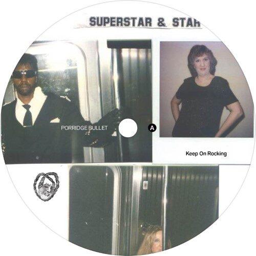 Superstar & Star - Keep On Rocking - PB013 - PORRIDGE BULLET