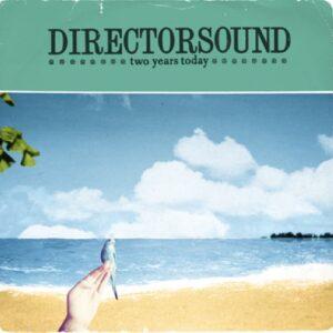 Directorsound - Two Years Today - TS05 - TONA SERENAD RECORDS