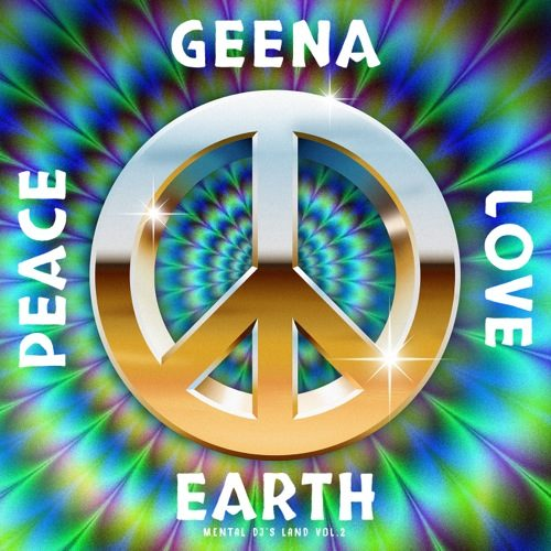 Geena's Peace Love Earth - Mental Dj's Land Vol. 2 - ATN032 - ANTINOTE
