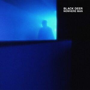 Black Deer - Nowhere Man - RHD-028DEER - NO 'LABEL'