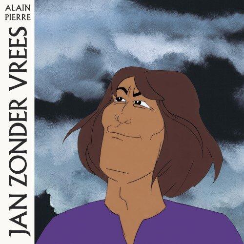 Alian Pierre - Jan Zonder Vrees - STRLP001 - STROOM