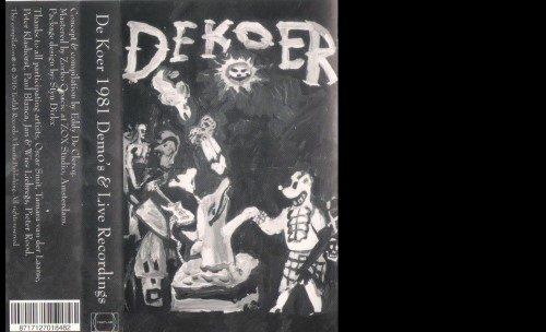 De Koer - Demos & Live Recordings 1981 - TESTLAB2016.001 - TESTLAB