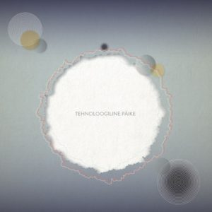 Tehnoloogiline Päike - Technological Sun - FPR001 - FANTASTIC PLANET RECORDS