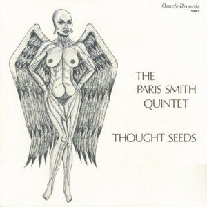 Paris Smith Quintet - Thought Seeds - JALP708 - JAZZAGGRESSION