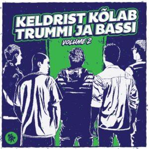 Various - Keldrist Kõlab Trummi Ja Bassi Vol. 2 - KLDR3 - KLDR