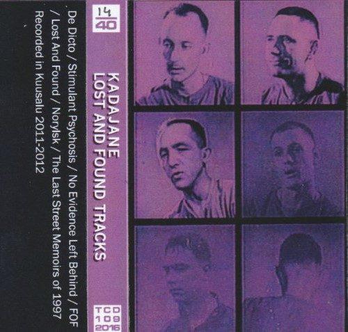 Kadajane - Lost & Found Tracks - TCD1092016 - TRASH CAN DANCE