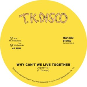 Timmy Thomas - Why Can't We Live Together ( Late Nite T - TKD13062 - TK DISCO
