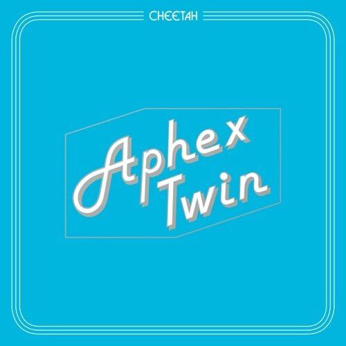 Aphex Twin - Cheetah Ep - WAP391 - WARP RECORDS