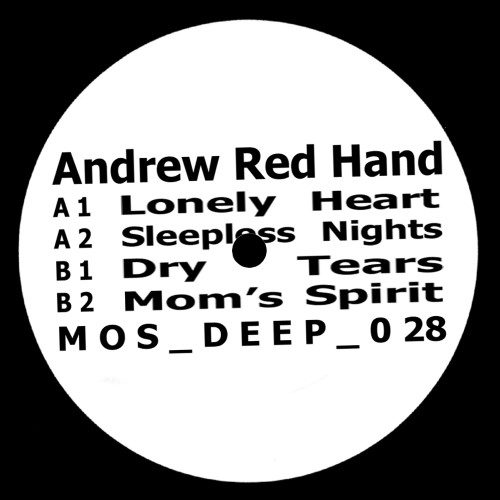 Andrew Red Hand - Lonely Heart - MOSDEEP028 - MOS DEEP