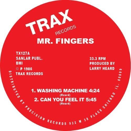 Mr Fingers/Larry Heard - Washing Machine / Can You Feel It - TX127 - TRAX
