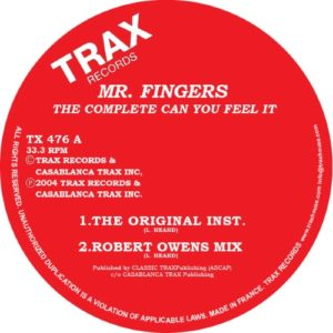 Mr Fingers/Larry Heard - The Complete Can You Feel It - TX476 - TRAX