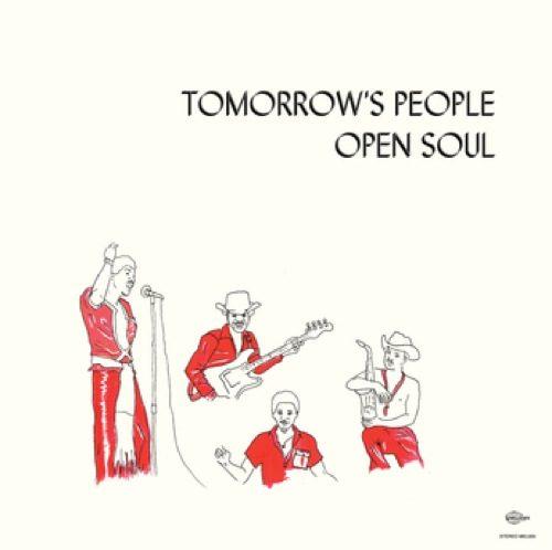 Tomorrows People - Open Soul - MEL005 - MELODIES INTERNATIONAL