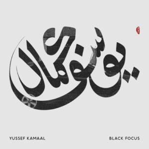 Yussef Kamaal - Black Focus - BWOOD157LP - BROWNSWOOD
