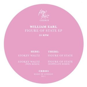 William Earl - Figure Of State - CRB001 - CHERUB RECORDS