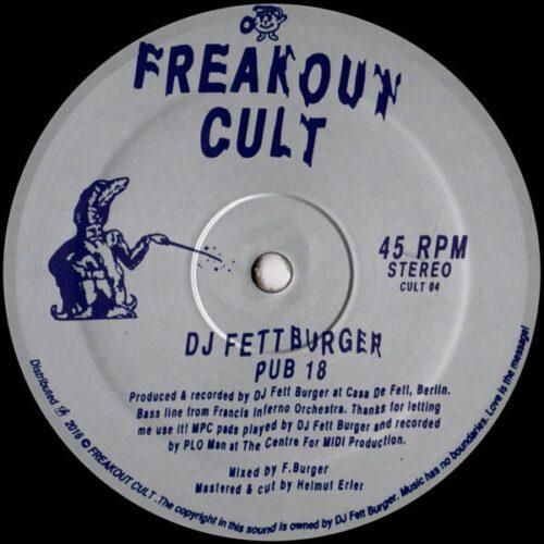 Dj Fett Burger - Pub 18 / Esperanza - CULT04 - FREAKOUT CULT