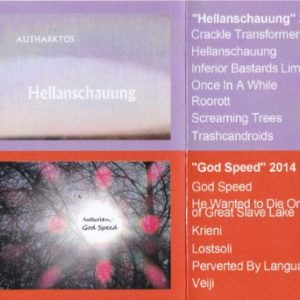 Autharktos - Hellanschauung / God Speed - TCD-85-2015 - TRASH CAN DANCE