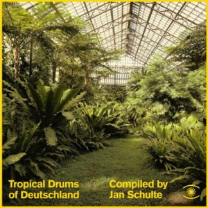 Various/Jan Schulte - Tropical Drums Of Deutschland - ZZZV17003 - MUSIC FOR DREAMS