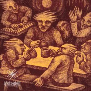 Metsatöll - Vana Jutuvestja Laulud - 602557206098 - SPINEFARM