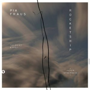 Pia Fraus|Rocketship - Cloudy Eyes / Outer Otherness - SEKS060LP - SEKSOUND