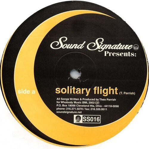 Theo Parrish - Solitary Flight - SS016 - SOUND SIGNATURE