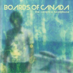 Boards Of Canada - The Campfire Headphase - WARPLP123R - WARP