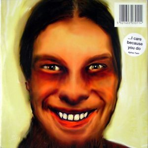 Aphex Twin - ...I Care Because You Do - WARPLP30 - WARP