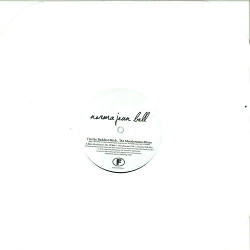 Norma Jean Bell/Kenny Dixon Jnr/Moodymann - I'm The Baddest Bitch - F047 - F COMM