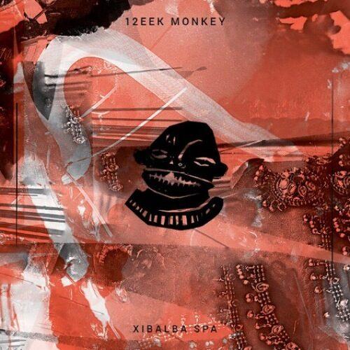 12eek Monkey - Xibalba Spa - LEGEND0032 - LEGENDAARNE RECORDS