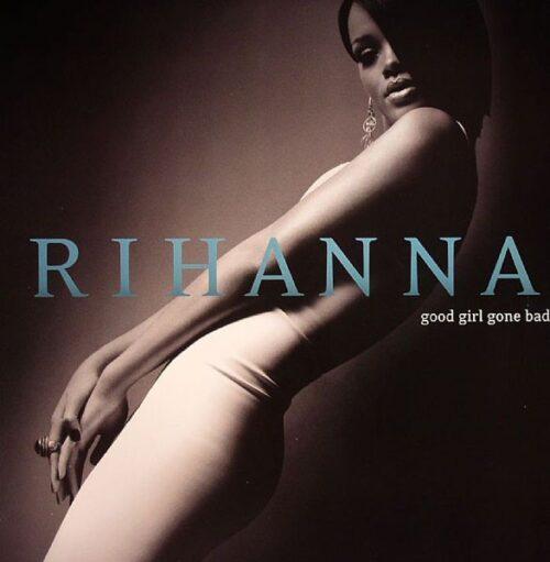 Rihanna - Good Girl Gone Bad - 602517337916 - UNIVERSAL