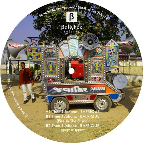 Thee J Johanz - Bafrique - BALL104 - BALLYHOO RECORDS
