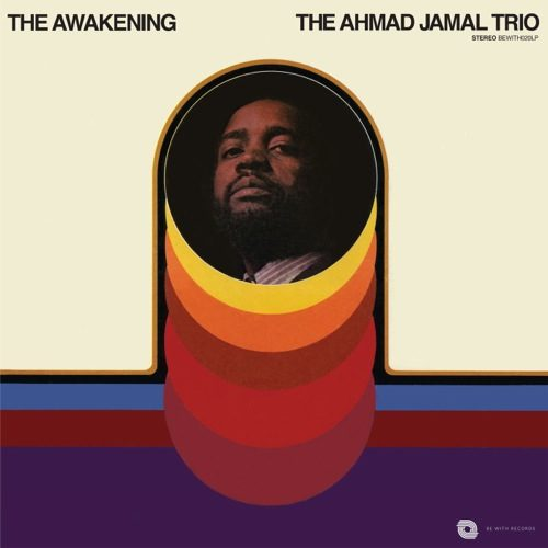 The Ahmad Jamal Trio - The Awakening - BEWITH020LP - BE WITH RECORDS