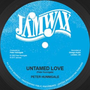 Peter Hunnigale - Untamed Love - JAMWAXMAXI08 - JAM WAX