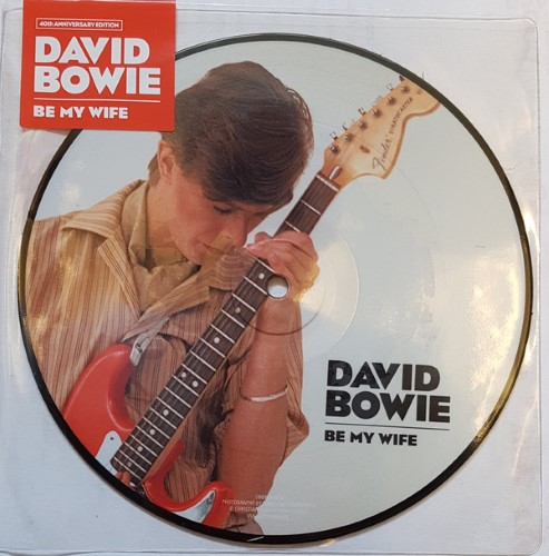 "David Bowie - Be My Wife (40th Anniversary 7"" Picture Disc) Limited - 190295845612 - PARLOPHONE"