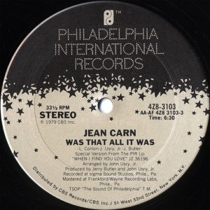 Jean Carn - Was That All It Was/ Dont Let It Go To Y - 4Z83103 - PHILADELPHIA INTERNATIONAL
