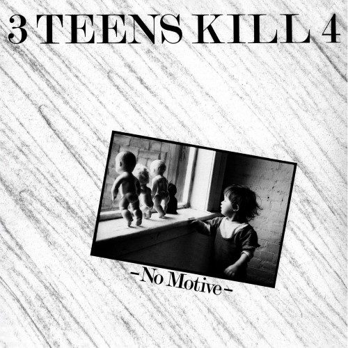 3 Teens Kill 4 - No Motive - DE170 - DARK ENTRIES