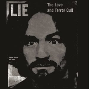 Charles Manson - Lie: The Love And Terror Cult - ESP2003LP - ESP DISK