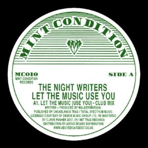 Nightwriters - Let The Music (use You) - MC010 - MINT CONDITION