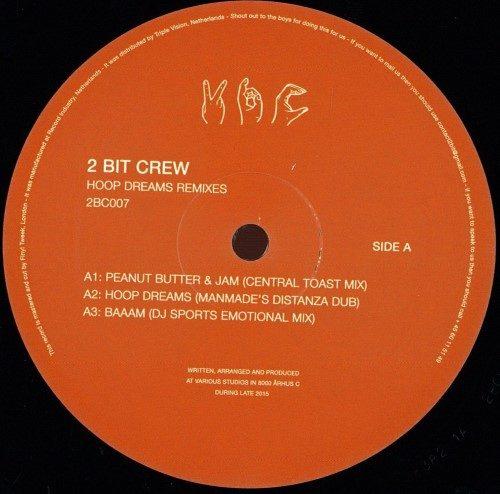 2 Bit Crew - Hoop Dream Remixes - 2BC007 - 2 BIT CREW RECORDINGS