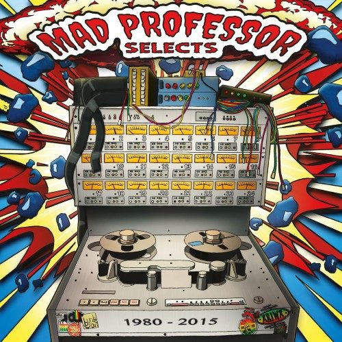 Mad Professor - Mad Professor Selects - BYR003 - BYRD OUT