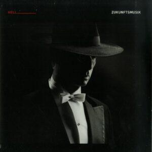 Dj Hell - Zukunftsmusik - GIGOLO302CLD - INTERNATIONAL DEEJAY GIGOLO RECORDS