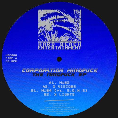Corporation Mindfuck - The Mindfuck Ep - HBE006 - HARD BEACH ENTERTAINMENT