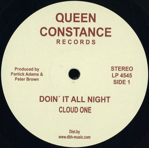 Cloud One - Doin It All Night/ Dust To Dust - LP4545 - QUEEN CONSTANCE