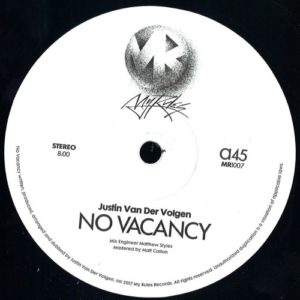 Justin Van Der Volgen - No Vacancy - MR1007 - MY RULES