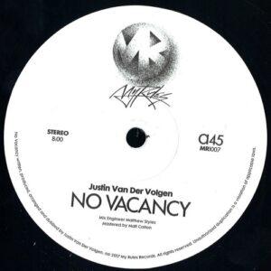 Justin Van Der Volgen - No Vacancy - MR1007 - MY RULES