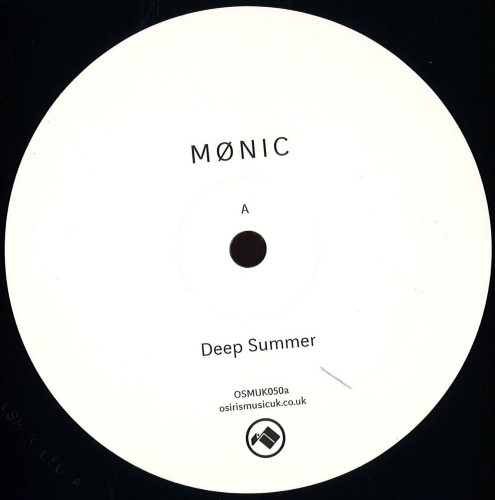 Monic - Deep Summer/ Burial Remix - OSMUK050A - OSIRIS